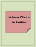 La guerre d'algérie: Questions about the Algerian War