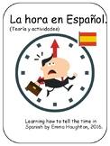 La hora en español. Telling the time in Spanish