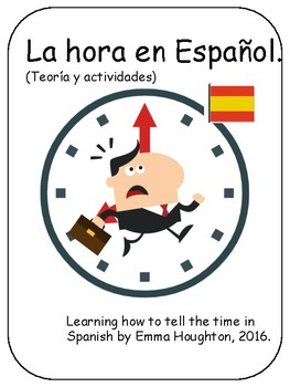 La hora en español. Telling the time in Spanish
