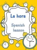 La hora- Spanish Elementary Unit 5