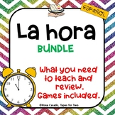 La hora Spanish telling time BUNDLE