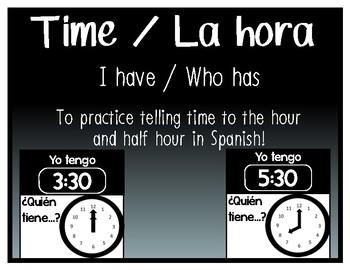 La hora / Time I have, who has? (Yo tengo / ¿Quién tiene?)
