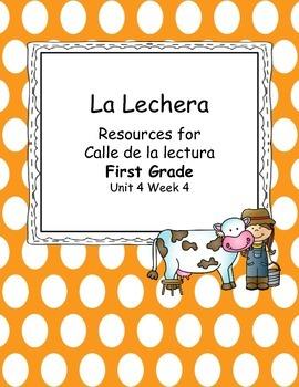 La lechera-Calle de la lectura- Unit 4 Week 4