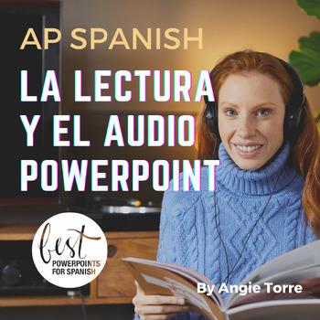 La lectura y el audio PowerPoint for AP Spanish