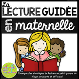 La lecture guidée en maternelle - FRENCH Guided Reading for Kindergarten