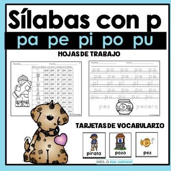 La letra p -  Sílabas pa, pe, pi, po, pu. Hojas de trabajo
