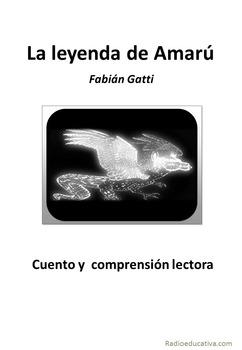 La leyenda de Amarú   Spanish reading comprehension