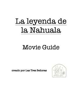 La leyenda de la Nahuala Movie Guide and Activity Packet