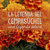 La leyenda del cempasúchil: The legend of the marigold