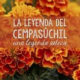 La leyenda del cempasúchil: The legend of the marigold