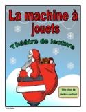 La machine à jouets (Christmas French Reader's Theatre)