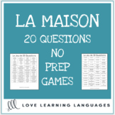 La maison - French 20 questions games - No prep printable speaking activities
