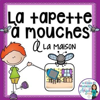 La maison:  French House Themed Game - La tapette à mouches