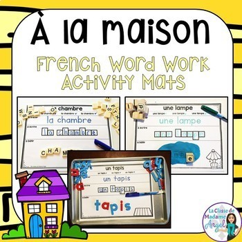La maison:  French House Word Work Activity Mats