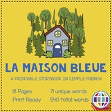La maison bleue printable storybook in simple French