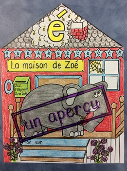 "La maison de Zoé- FRENCH- Poster for the sound ""é"""
