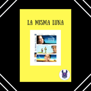 La Misma Luna Gu A The Same Moon Movie Guide Spanish