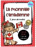 La monnaie canadienne: 2 jeux de maths