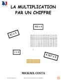 La multiplication par 1 chiffre, French immersion  (#10)