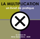 La multiplication - un livret de pratique