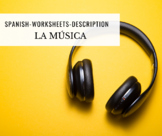 La música - Español - The music - Spanish