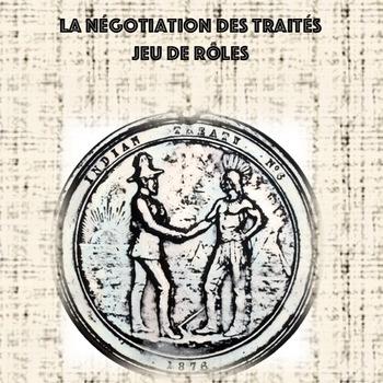 La négotiation des traités - jeu de rôle et activité