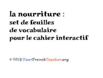 La nourriture PACK: interactive notebook/cahier interactif, 5 sets French FOOD
