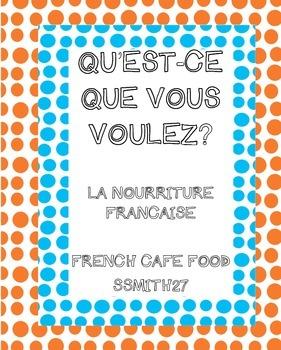 La nourriture au café : French Café Food!