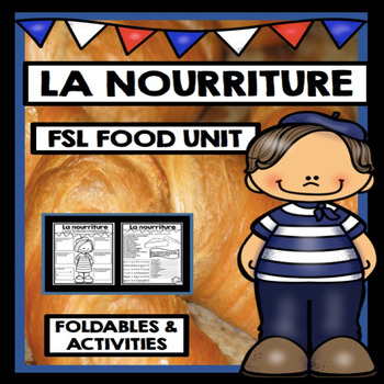 La nourriture French food for FSL