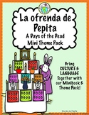 La ofrenda de Pepita A Days of the Dead Minibook and Theme Pack in Spanish
