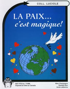 B05-La paix... c'est magique!