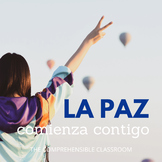 La paz empieza contigo slideshow for Spanish classes