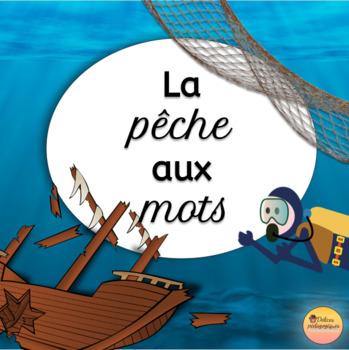 La pêche aux mots (activité d'orthographe 5e-6e année)