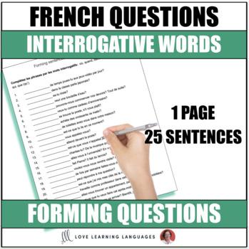 La phrase interrogative - French questions with interrogative words worksheet