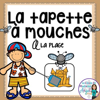 La plage:  Beach Themed Game in French - La tapette à mouches
