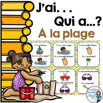 La plage:  Beach Themed Vocabulary Game in French - J'ai...Qui a...?