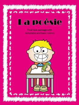 La poésie - Final Task Package for French Immersion Poetry
