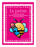 La poésie - Primary French Immersion or Core French Poetry Activities