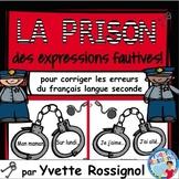 La prison des expressions fautives! (French second languag