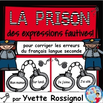 La prison des expressions fautives! (French second languag