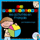 La probabilité:  French Probability Games and Activities