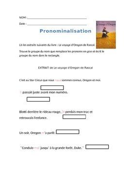 La pronominalisation (inspiré du livre Le voyage d'Oregon