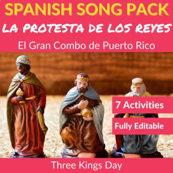 La protesta de los Reyes: Spanish Song Activities (Three Kings Day)