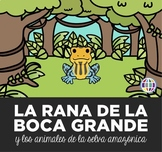 La rana de la boca grande / Amazon animals story + lessons