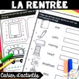 La rentrée scolaire - Cahier d'activités de l'élève - French Back to school
