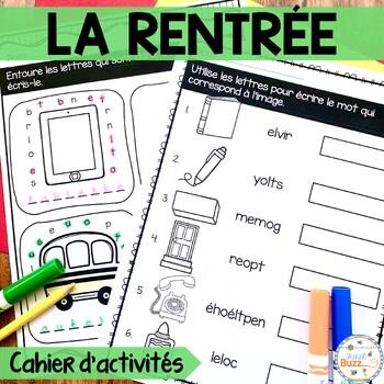 La rentrée - Cahier d'activités de l'élève - French Back t
