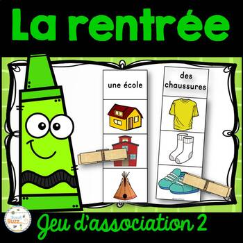 La rentrée - Jeu d'association #2 - French back to school