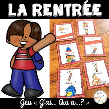 "La rentrée - Jeu ""j'ai... qui a...?"" - French back to school"