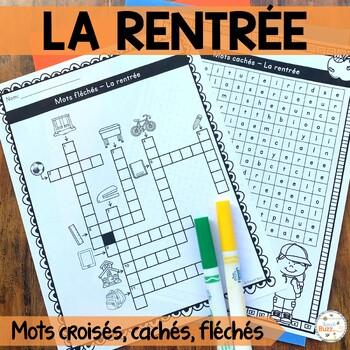 La rentrée - Mots croisés, cachés, fléchés - French back to school