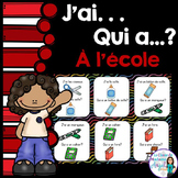 Rentrée Scolaire: School themed vocabulary game in French - J'ai. . .Qui a. . .?